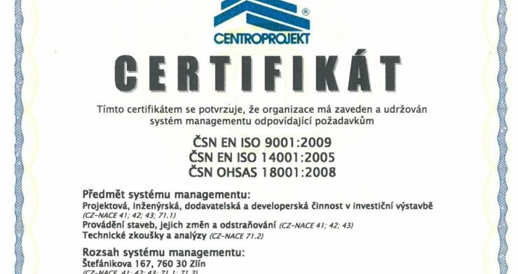 V Centroprojektu proběhla úspěšná recertifikace ISO 9001, ISO 14001, OHSAS 18001