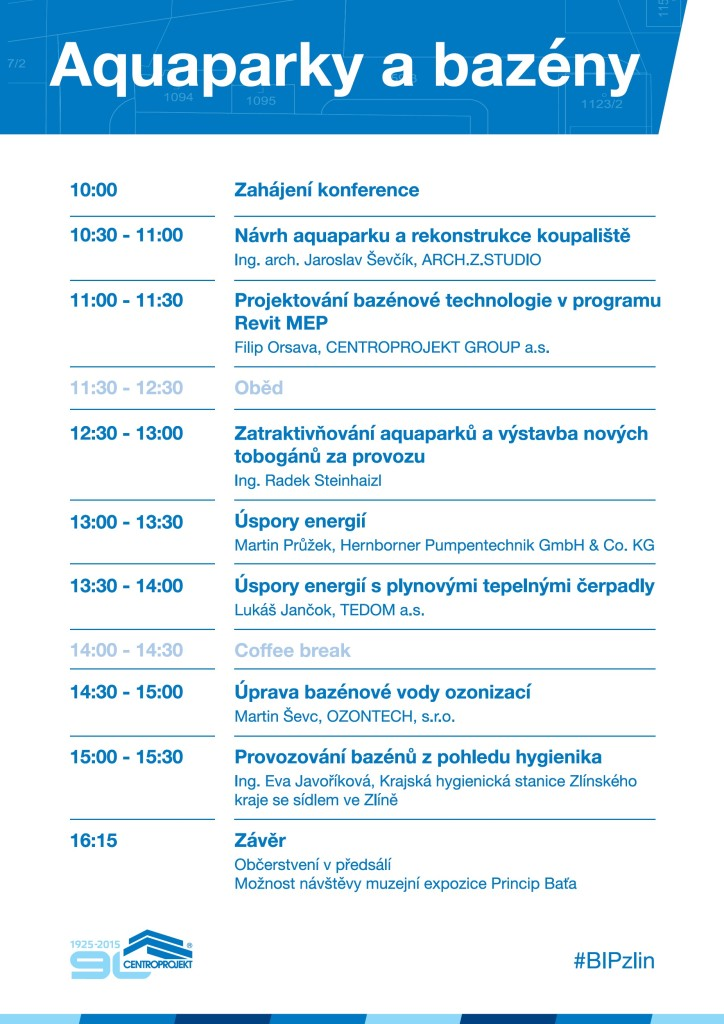 Program sekce Aquaparky a bazénové technologie na konferenci Budoucnost | Investice | Projekty, kterou pořádá Centroprojekt ve Zlíně